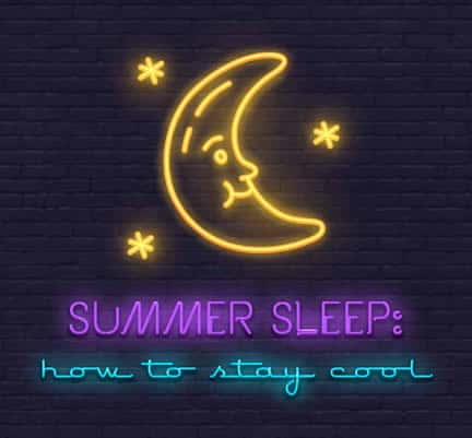 Summer Sleep: How To Stay Cool